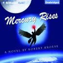 Mercury Rises Audiobook