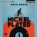 Nickel Plated, Aric Davis