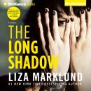 Long Shadow, Liza Marklund