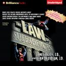 Law of Superheroes, Ryan Davidson, James Daily