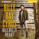 Hillbilly Heart, Billy Ray Cyrus, Todd Gold