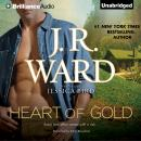 Heart of Gold, J.R. Ward