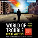 World of Trouble, Ben H. Winters