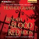 Beneath a Blood Red Moon, Heather Graham