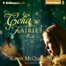 Celia and the Fairies, Karen McQuestion