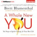 Whole New You, Brett Blumenthal