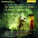 Mad Scientist's Guide to World Domination, John Joseph Adams