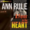 A Fever in the Heart Audiobook