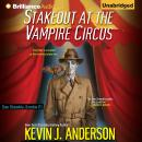 Stakeout at the Vampire Circus, Kevin J. Anderson