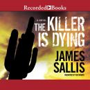 The Killer is Dying Audiobook