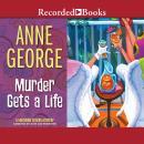 Murder Gets a Life Audiobook