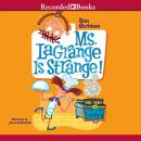Ms LaGrange is Strange, Dan Gutman
