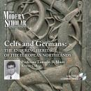 Celts and Germans, Timothy B. Shutt