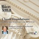 Classic Foundations: Purpose and Tradition in Architecture, Professor Carroll William Westfall