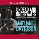 Undead and Underwater Audiobook