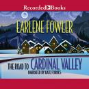 Road to Cardinal Valley, Earlene Fowler