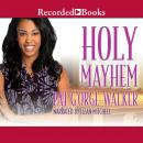 Holy Mayhem, Pat G'Orge-Walker