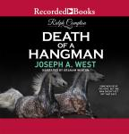 Death of a Hangman, Joseph West, Ralph Compton