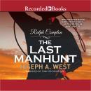 Ralph Compton :The Last Manhunt Audiobook
