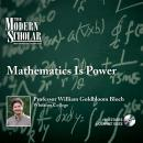 Mathematics is Power, William Bloch