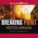 Breaking Point, Kristen Simmons