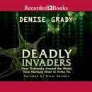 Deadly Invaders: Virus Outbreaks Around the World