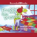 Froggy Gets Dressed, Jonathan London