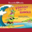 Froggy Goes to Hawaii, Jonathan London