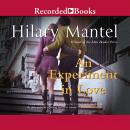 Experiment in Love, Hilary Mantel