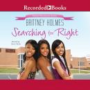 Searching for Right, Brittney Holmes