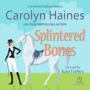 Splintered Bones Audiobook