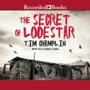 Secret of Lodestar, Tim Champlin