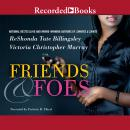 Friends & Foes Audiobook