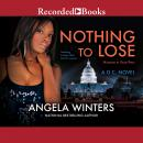 Nothing to Lose, Angela Winters