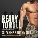 Ready to Roll: A Troubleshooters Novella Audiobook