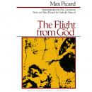 Flight from God, Max Picard