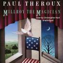 Millroy the Magician, Paul Theroux