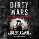 Dirty Wars: The World Is a Battlefield, Jeremy Scahill