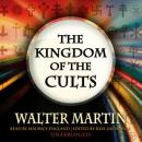 Kingdom of the Cults, Walter Martin