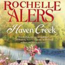 Haven Creek: A Cavanaugh Island Novel Audiobook