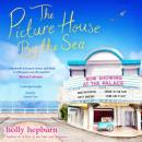 Picture House by the Sea, Holly Hepburn