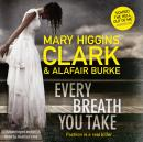 Every Breath You Take, Alafair Burke, Mary Higgins Clark