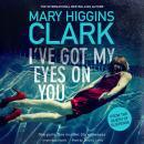 I've Got My Eyes on You Audiobook