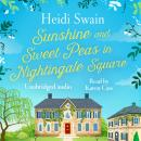 Sunshine and Sweet Peas in Nightingale Square Audiobook