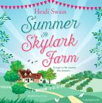 Summer at Skylark Farm: The perfect summer escape to the country Audiobook