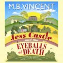 Jess Castle and the Eyeballs of Death Audiobook