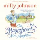 The Magnificent Mrs Mayhew: The perfect read for Mother's Day 2019 from the Sunday Times bestseller Audiobook