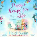 Poppy's Recipe for Life: Treat yourself to the gloriously uplifting new book from the Sunday Times b Audiobook
