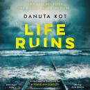 Life Ruins Audiobook