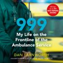 999 - My Life on the Frontline of the Ambulance Service Audiobook